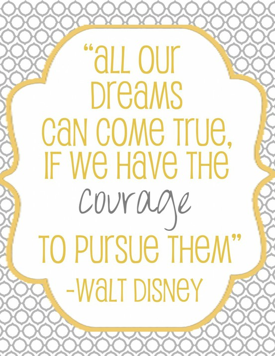 Motivational Monday: Dreams can come true with courage