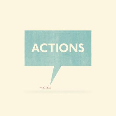 Motivation Monday – Actions Speak Louder than Words